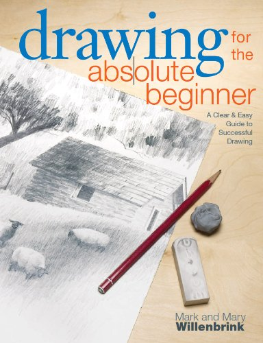 Pdf History Drawing for the Absolute Beginner: A Clear & Easy Guide to Successful Drawing (Art for the Absolute Beginner)