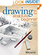 #8: Drawing for the Absolute Beginner: A Clear & Easy Guide to Successful Drawing (Art for the Absolute Beginner)