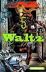Waltz, tome 5 par Isaka