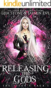 Releasing The Gods (The Titan's Saga Book 1) (English Edition)