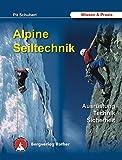 Alpine Seiltechnik für Anfänger und Fortgeschrittene.