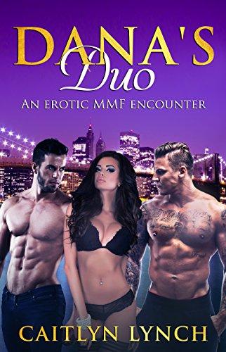 Dana's Duo review an erotic MMF enounter