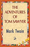 The Adventures of Tom Sawyer, Mark Twain, 142185063X