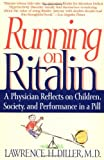 Running on Ritalin, Lawrence H. Diller, 0553379062