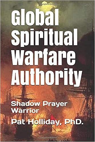 Global Prayer Warfare Authority: Shadow Prayer Warrior (Bible Study