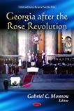Georgia after Rose Revolution, Gabriel C. Monson, 1606925768