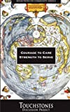 Courage to Care, Strength to Serve, Geoffrey Comber, 1878461192
