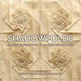 Shadowfolds: Surprisingly Easy-to-Make Geometric