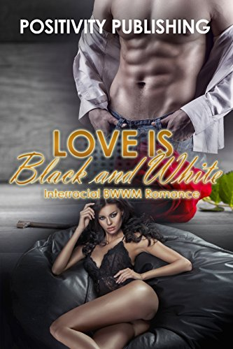 Search : Love Is Black And White: BBW Interracial Billionaire Romance Bundle