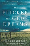 img - for The Flicker of Old Dreams: A Novel book / textbook / text book