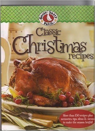 gooseberry patch classic christmas recipes gooseberry patch 9780848733353 amazoncom books - Classic Christmas Desserts