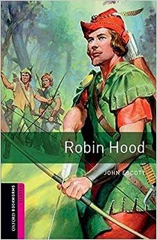 Oxford Bookworms Library: Oxford Bookworms Starter. Robin Hood: 250 Headwords por John Escott epub