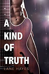 A Kind of Truth (A Kind of Stories Book 1)