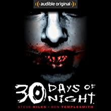 30 Days of Night Audiobook by Steve Niles, R. S. Belcher - adaptation Narrated by Chris Andrew Ciulla, Mark Boyett, Kevin T. Collins, Ellen Archer, Therese Plummer, Lauren Fortgang