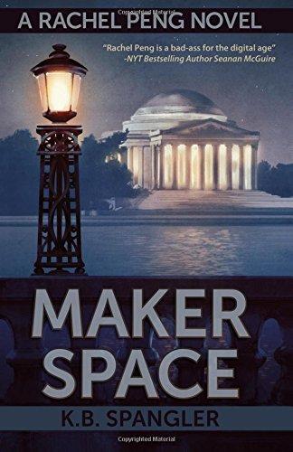 Maker Space (Rachel Peng) (Volume 2) ebook