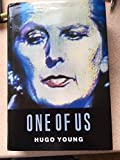 One Of Us: A Biography Of Mrs Thatcher: Life of Margaret Thatcher