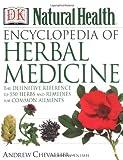 Encyclopedia of Herbal Medicine (DK Natural Health)