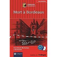 Mort à Bordeaux: Französisch A1 (Compact Lernkrimi - Kurzkrimis)