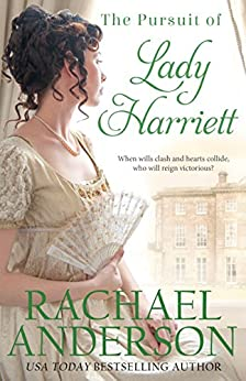 The Pursuit of Lady Harriett (Tanglewood Book 3) by [Anderson, Rachael]