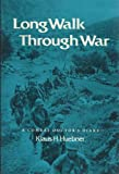 Long Walk Through War, Klaus H. Huebner, 0890963207