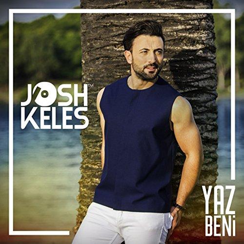 Josh Keles-Yaz Beni 2017