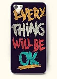 EVERY THING WILL BE OK-iPhone 5/5s/5g Back Plastic Case
