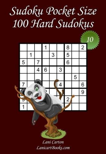 """Sudoku Pocket Size - Hard Level - N°10: 100 Hard Sudoku Puzzles – to take everywhere – Pocket Size (4""""x6"""") (Volume 10) ebook"""