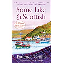 Some Like It Scottish (Kilts and Quilts Book 3)