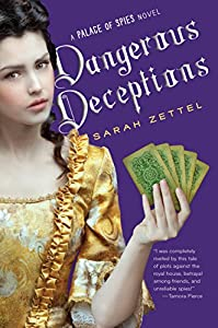 Dangerous Deceptions (Palace of Spies Book 2)