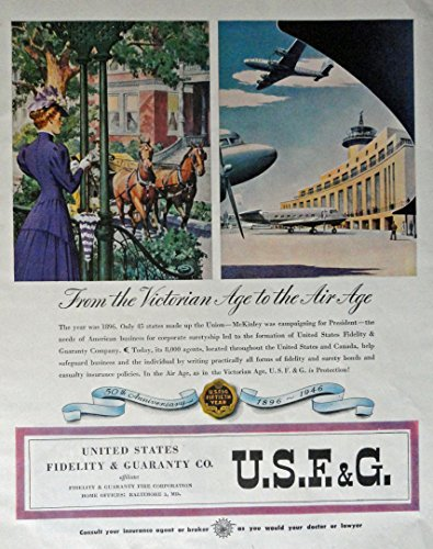 United States Fidelity   Guaranty Co   40S Print Ad  Full Page Color Illustration  From The Victorian Age To The Air Age  Original Vintage 1946 Colliers Magazine Print Art