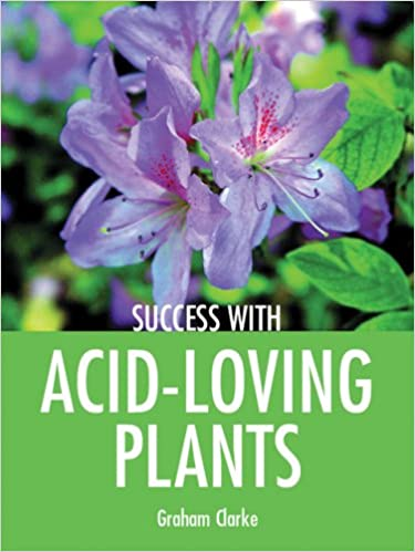 Download online Success with Acid-Loving Plants (Success with Gardening) PDF, azw (Kindle), ePub, doc, mobi