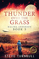 Thunder Over the Grass: Maliha Anderson, Book 5
