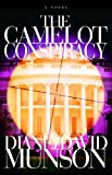 The Camelot Conspiracy, Diane Munson, 098253552X