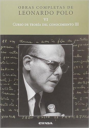 CURSO DE TEORIA DEL CONOCIMIENTO III: OBRAS COMPLETAS DE LEONARDO ...