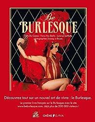 Be burlesque