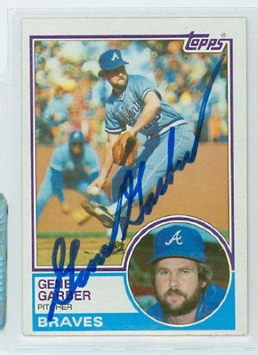 Gene Garber AUTOGRAPH 1983 Topps #255 Atlanta Braves