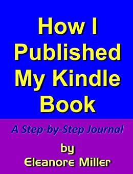 How i published my kindle book a step by step journal for How to get my photographs published