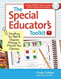 The Special Educator's Toolkit: Everything You Need to Organize, Manage, and Monitor Your Classroom by Cindy Golden Ed.D (2012-01-27)