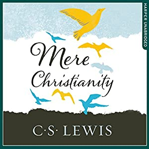 Mere Christianity Audiobook