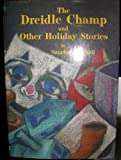 The Dreidle Champ and Other Holiday Stories, Smadar S. Sidi, 0915361892
