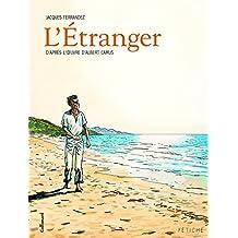 ÉTRANGER (L') : ANNÉE ALBERT CAMUS 2013
