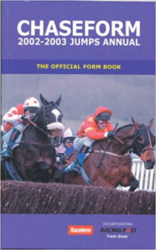 Chaseform Jumps Annual 2002-2003: The Official Form Book
