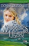A Warrior's Heart (Krista Trilogy Book 2)
