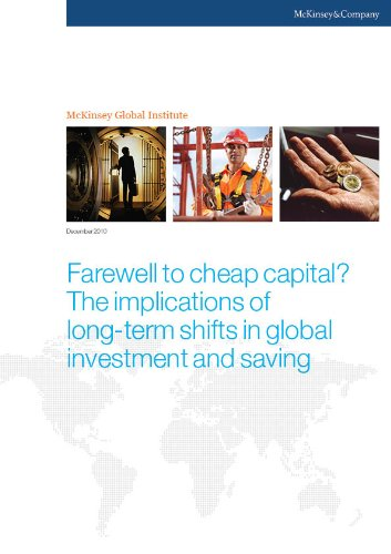 Farewell to cheap capital? The implications of long-term shifts in global investment and saving Pdf