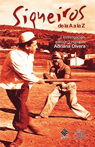 SIQUEIROS DE LA A A LA Z (Spanish Edition)