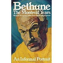 Bethune: The Montreal Years