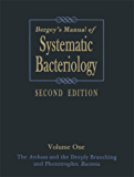 Bergey's Manual of Systematic Bacteriology: Volume One : The Archaea and the Deeply Branching and Phototrophic Bacteria: 1 (BERGEY'S MANUAL OF SYSTEMATIC BACTERIOLOGY 2ND EDITION)