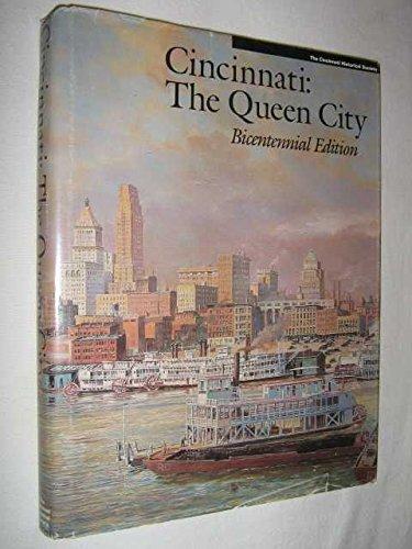 Cincinnati the Queen City, Bicentennial Edition