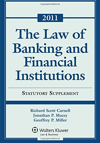 Law of Banking and Financial Institutions Statutory Supplement 2011