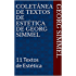 Coletânea de textos de estética de Georg Simmel: 11 Textos de Estética